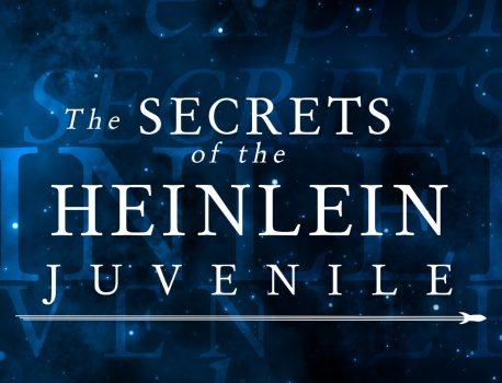 The Secrets of the Heinlein Juvenile Revealed